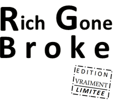 Rich Gone Broke