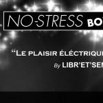 Découvrez la No-Stress box ( concours Inside)