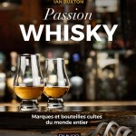 Passion whisky par Ian Buxton