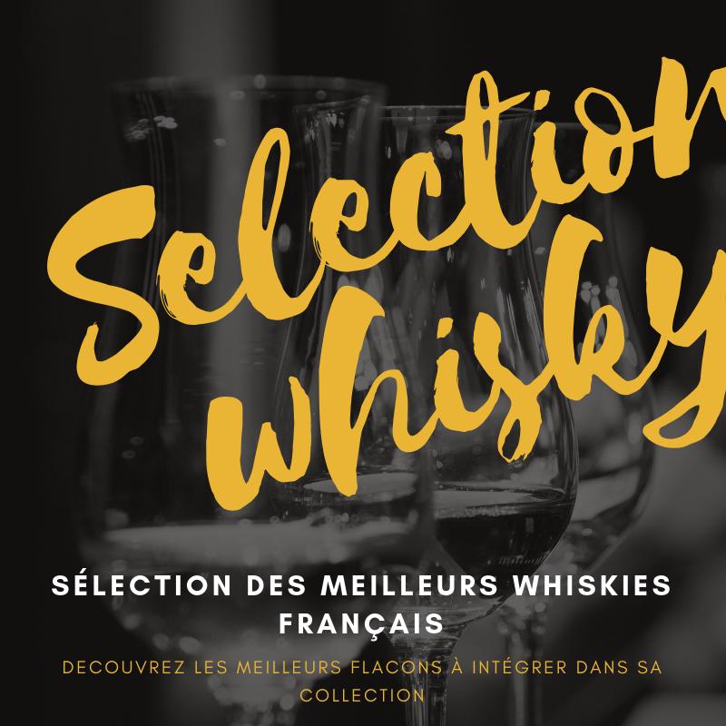 Les meilleurs whiskies français