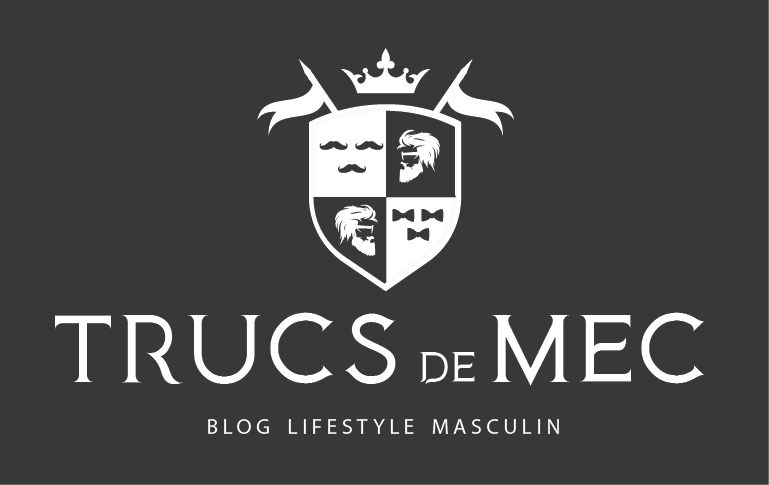 Trucs de mec - Blog lifestyle masculin, blog mode homme, beauté homme